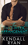 The Two Week Arrangement (English Edition)