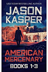 American Mercenary: Books 1-3: Greatest Enemy, Offer of Revenge, and Dark Redemption Kindle Edition