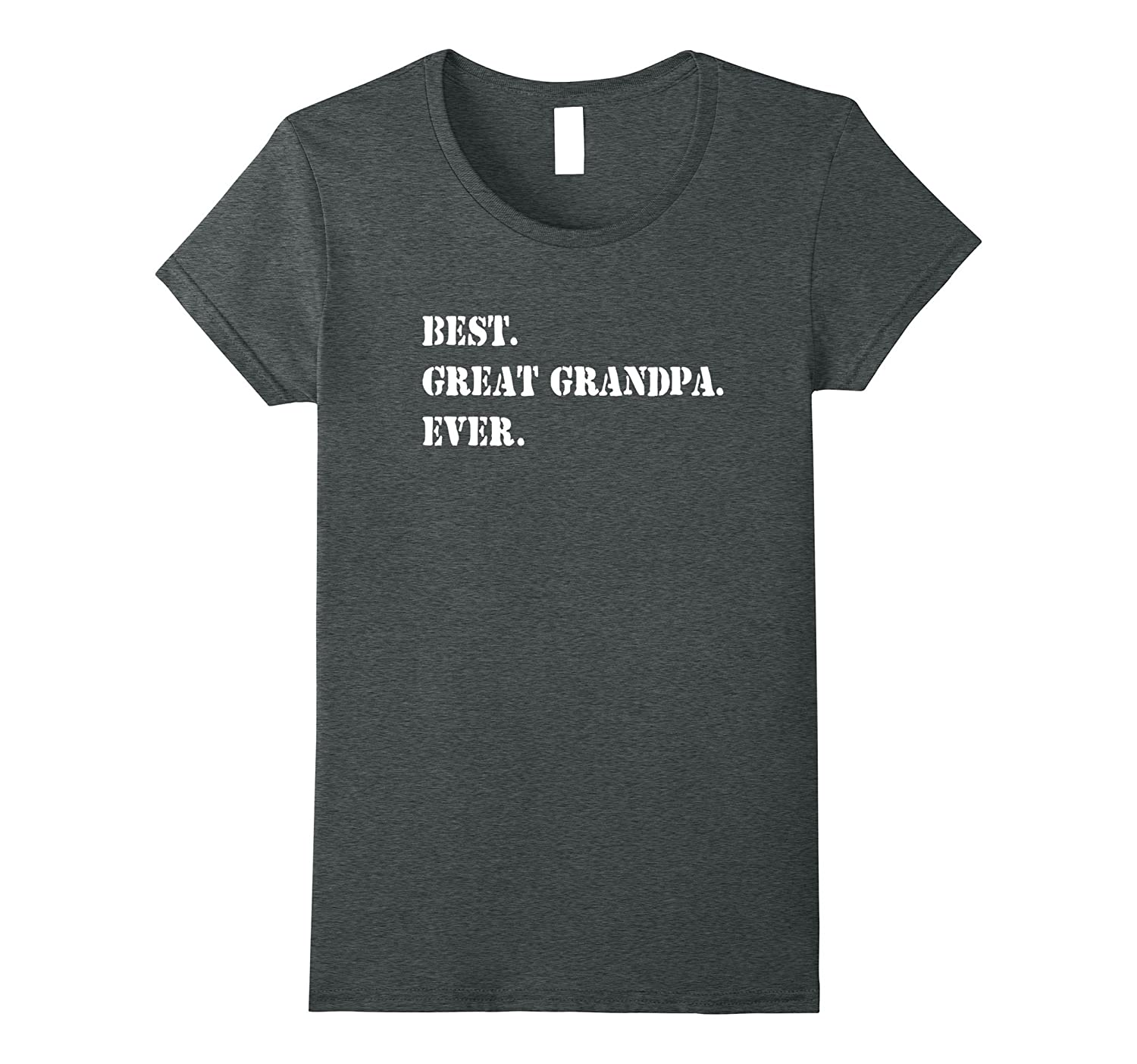 Best Great Grandpa Ever tshirt (military or army font)