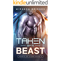 Taken by a Beast: An Alien Breeder Romance (Hearts of Stone Book 4)