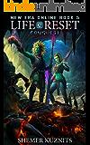 Life Reset: Conquest (New Era Online Book 5)