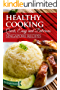 Healthy Cooking: Quick, Easy and Delicious Singapore Recipes