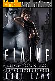 Fireway: Elaine's First Contact