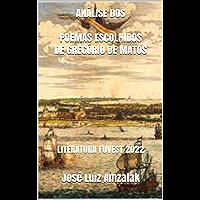 ANÁLISE DOS POEMAS ESCOLHIDOS DE GREGÓRIO DE MATOS: LITERATURA FUVEST 2022