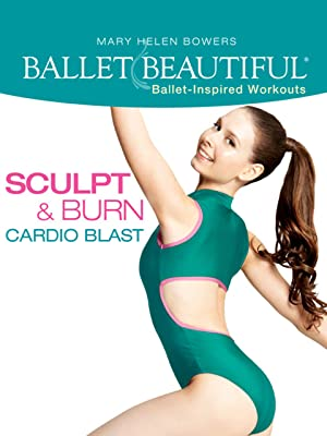 3d142cf55a Amazon.com  Ballet Beautiful  Sculpt   Burn Cardio Blast  Mary Helen ...
