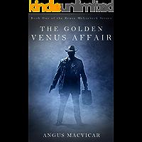 The Golden Venus Affair (Bruce McLintock Book 1)