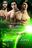 Clan and Commit (Clan Beginnings Book 7)