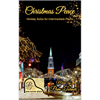 Christmas Peace: Holiday Solos for Intermediate Piano book cover
