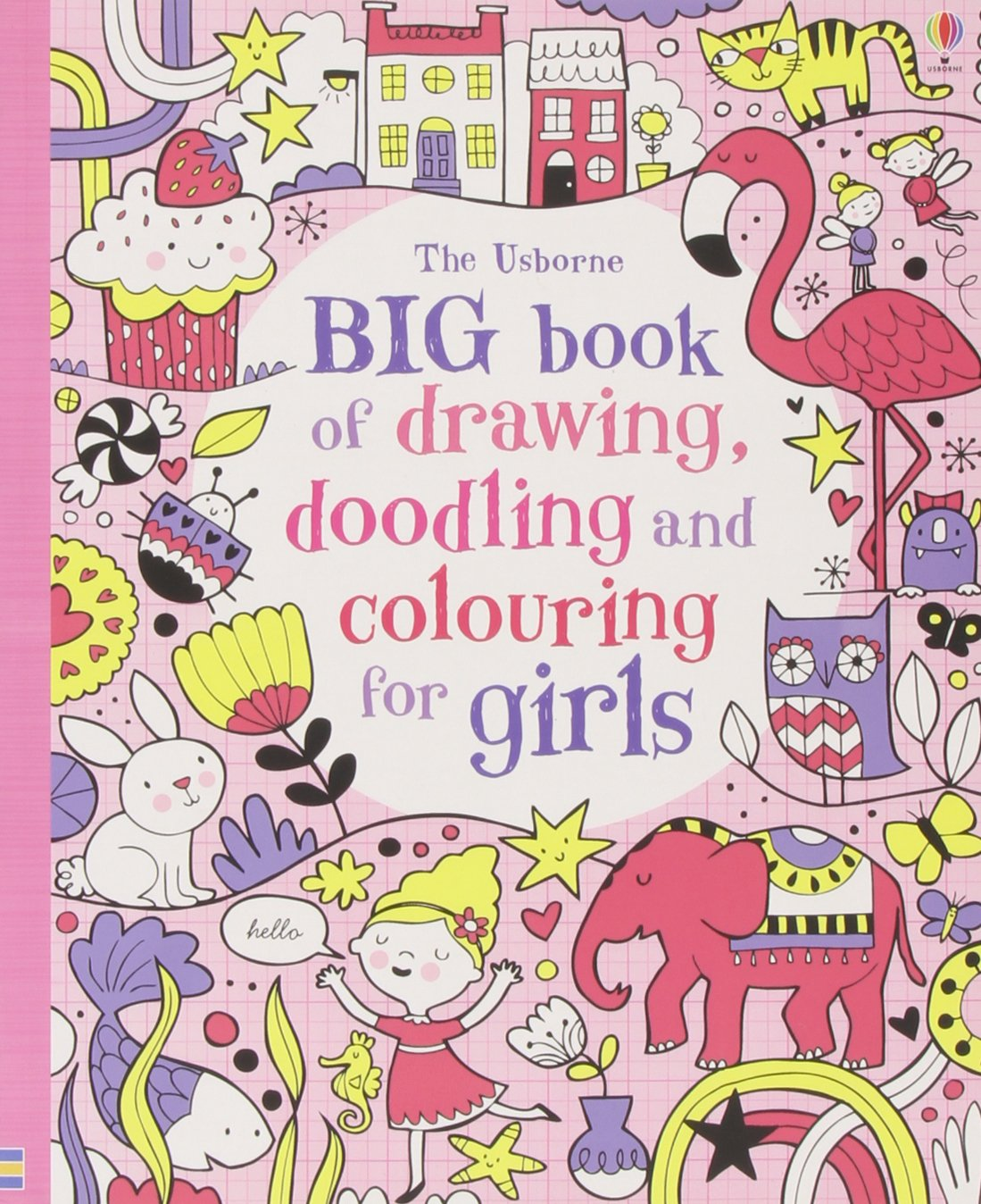 Cute Coloring Book Wallpaper Tiny Coloring Book App Solid Bulk Coloring Books Animal Coloring Book Old Animal Coloring Books FreshBig Coloring Books Big Book Of Drawing, Doodling \u0026 Colouring For Girls (Usborne ..