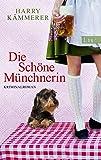 Die Schöne Münchnerin: Kriminalroman (Ein Chefinspektor-Mader-Krimi, Band 2)