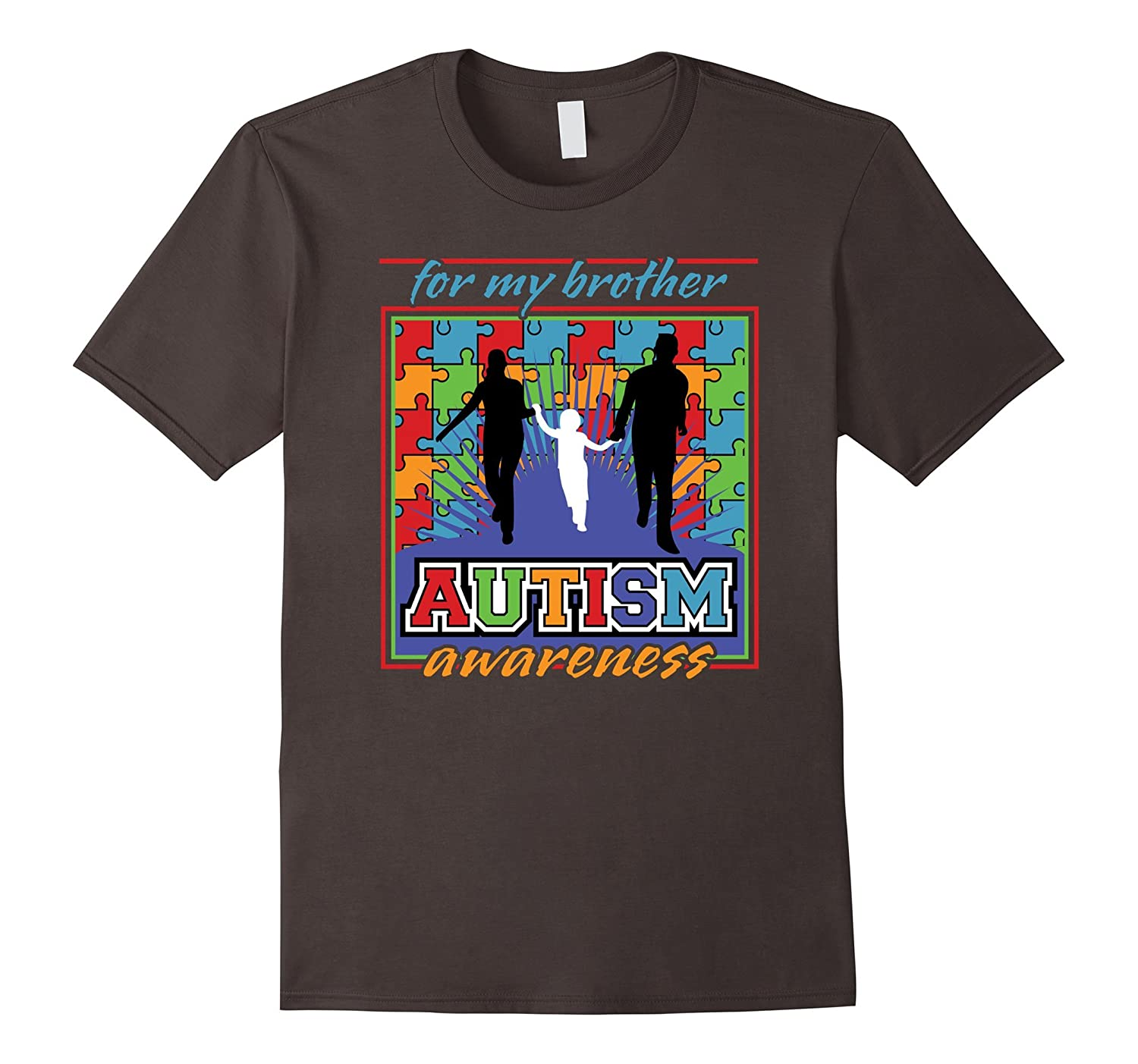 Autism Awareness for my Brother T-shirt