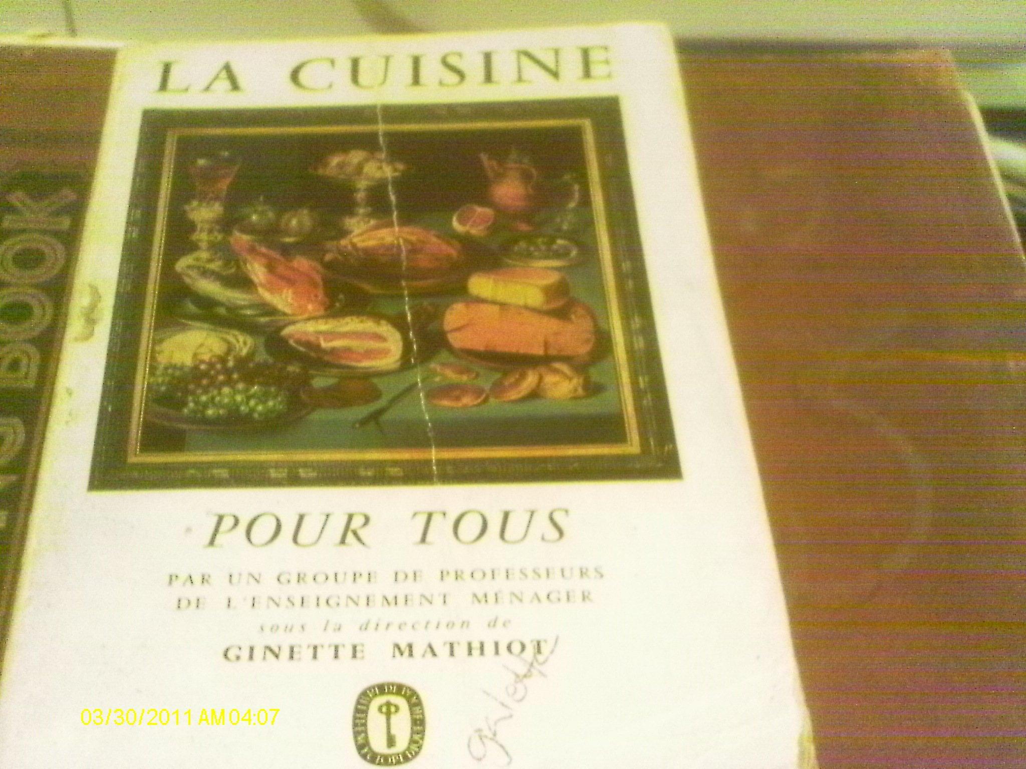 La Cuisine Pour Tous G Mathiot Amazon Com Books