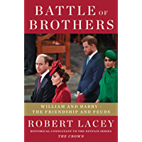 Battle of Brothers: William and Harry – the Friendships and Feuds