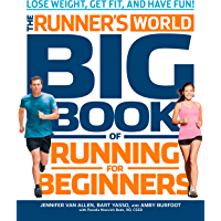 The Runner's World Big Book of Running for Beginners: Lose Weight, Get Fit, and Have Fun (English Edition)