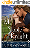 My Noble Knight (My Knight Book 1)