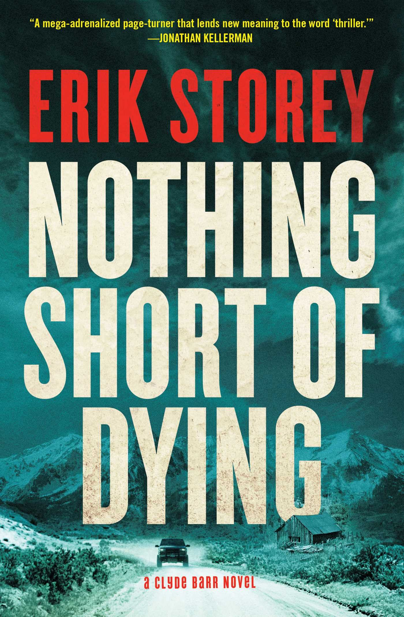 Nothing Short of Dying: A Clyde Barr Novel pdf