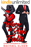 When a Star Falls (Pop Stars Romantic Comedy Book 1)