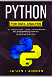 python for data analysis: the python crash course comprehensive the programming from the ground up to python (English Edition)