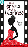 Una bruna tra i marines (eLit)