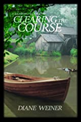 Clearing the Course: A Sugarbury Falls Mystery (Sugarbury Falls Mysteries Book 3) Kindle Edition