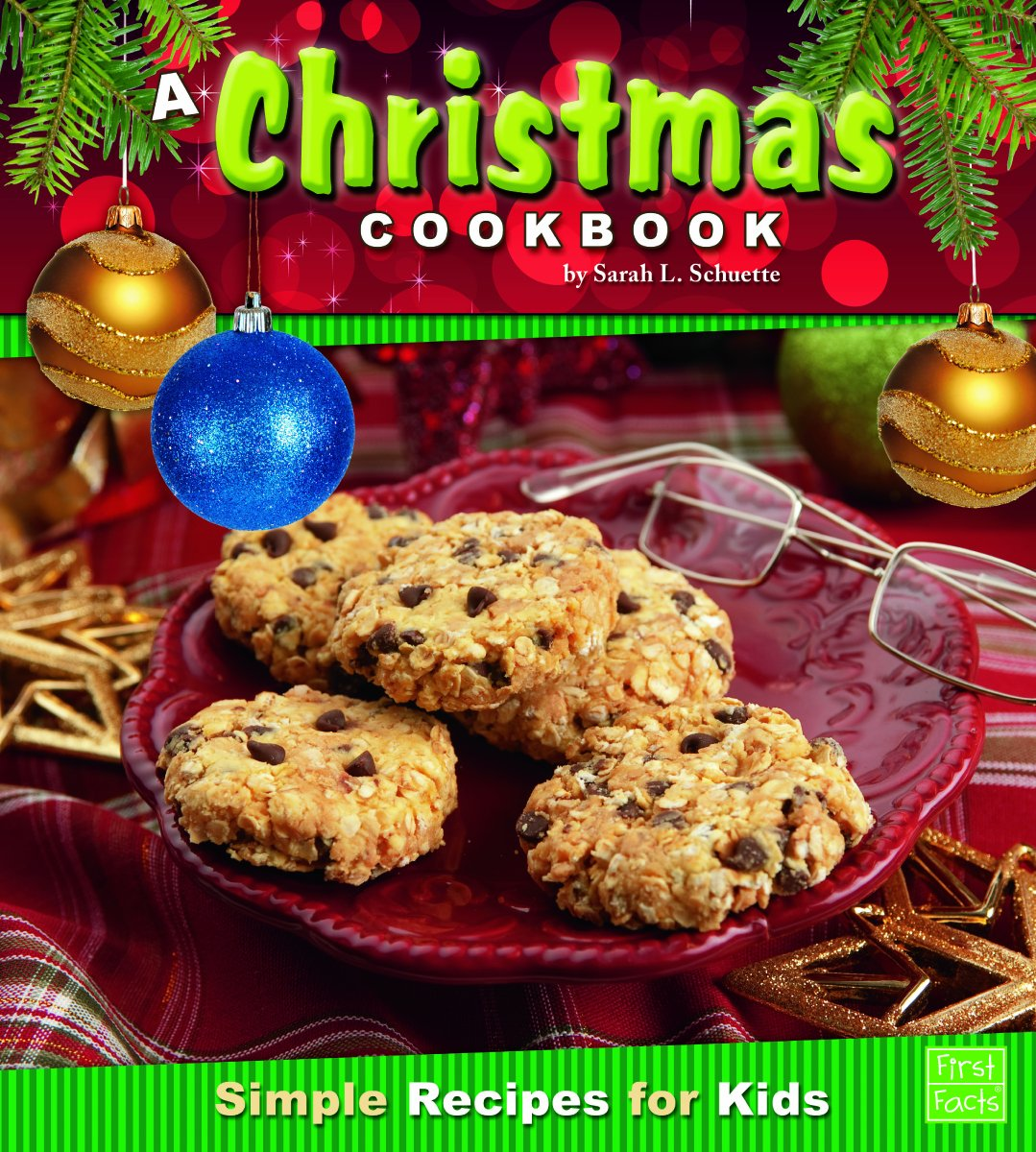 A Christmas Cookbook: Simple Recipes for Kids (First Cookbooks) pdf