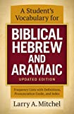 Student's Vocabulary for Biblical Hebrew and Aramaic, Updated Edition