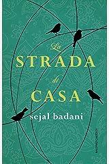 La strada di casa (Italian Edition) Kindle Edition