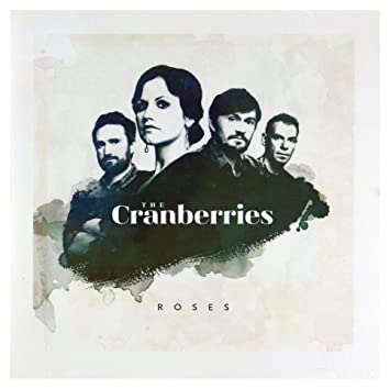 17990a397abc4 The Cranberries - The Cranberries  Roses  CD  - Amazon.com Music