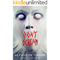 Don't Scream: 60 Tales to Terrify book cover