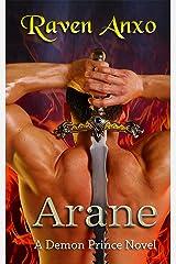 Arane: A Demon Prince Novel Kindle Edition