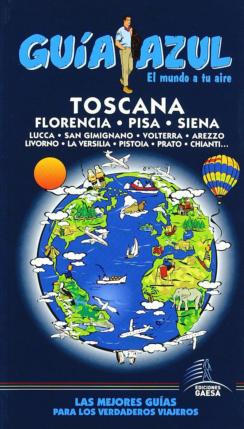 Guía Azul Toscana (Guias Azules): Amazon.es: Ingelmo, Ángel: Libros