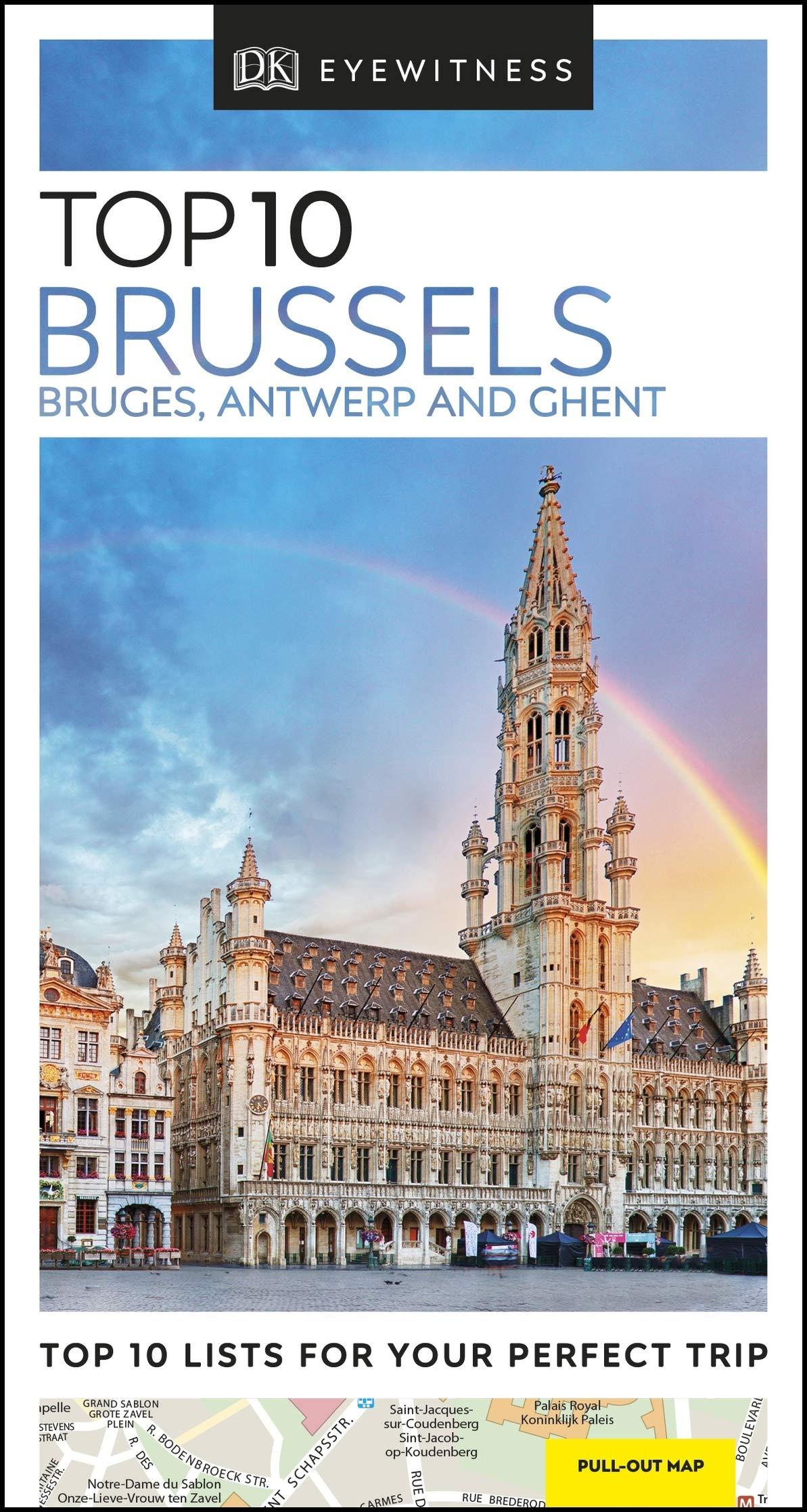 Top 10 Brussels, Bruges, Antwerp and Ghent DK Eyewitness ...