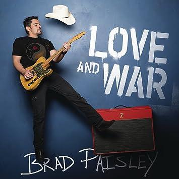 Brad paisley love and war amazon music love and war m4hsunfo