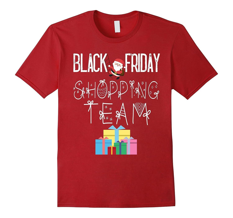 Black Friday Shopping Team T-Shirt Funny Christmas Shirt-TD