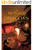 The Return of the Dragons: Hidden Magic Volume I  (English Edition)