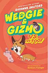 Wedgie & Gizmo vs. the Toof Kindle Edition