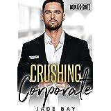 Crushing Corporate (Men of the C-Suite)