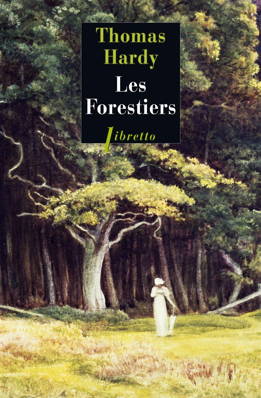 """Résultat de recherche d'images pour """"Les forestiers de Thomas Hardy"""""""