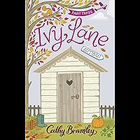 Ivy Lane: Part 3: Autumn