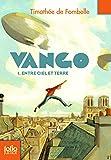Vango (Tome 1-Entre ciel et terre)