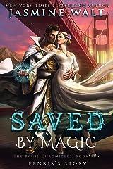 Saved by Magic: a Baine Chronicles novel (The Baine Chronicles Book 10) Kindle Edition