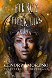 Fierce as a Tiger Lily (Daughters of Neverland Book 2)