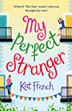 My Perfect Stranger: A hilarious tale of looking for love