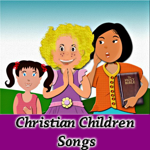 Christian Children Songs