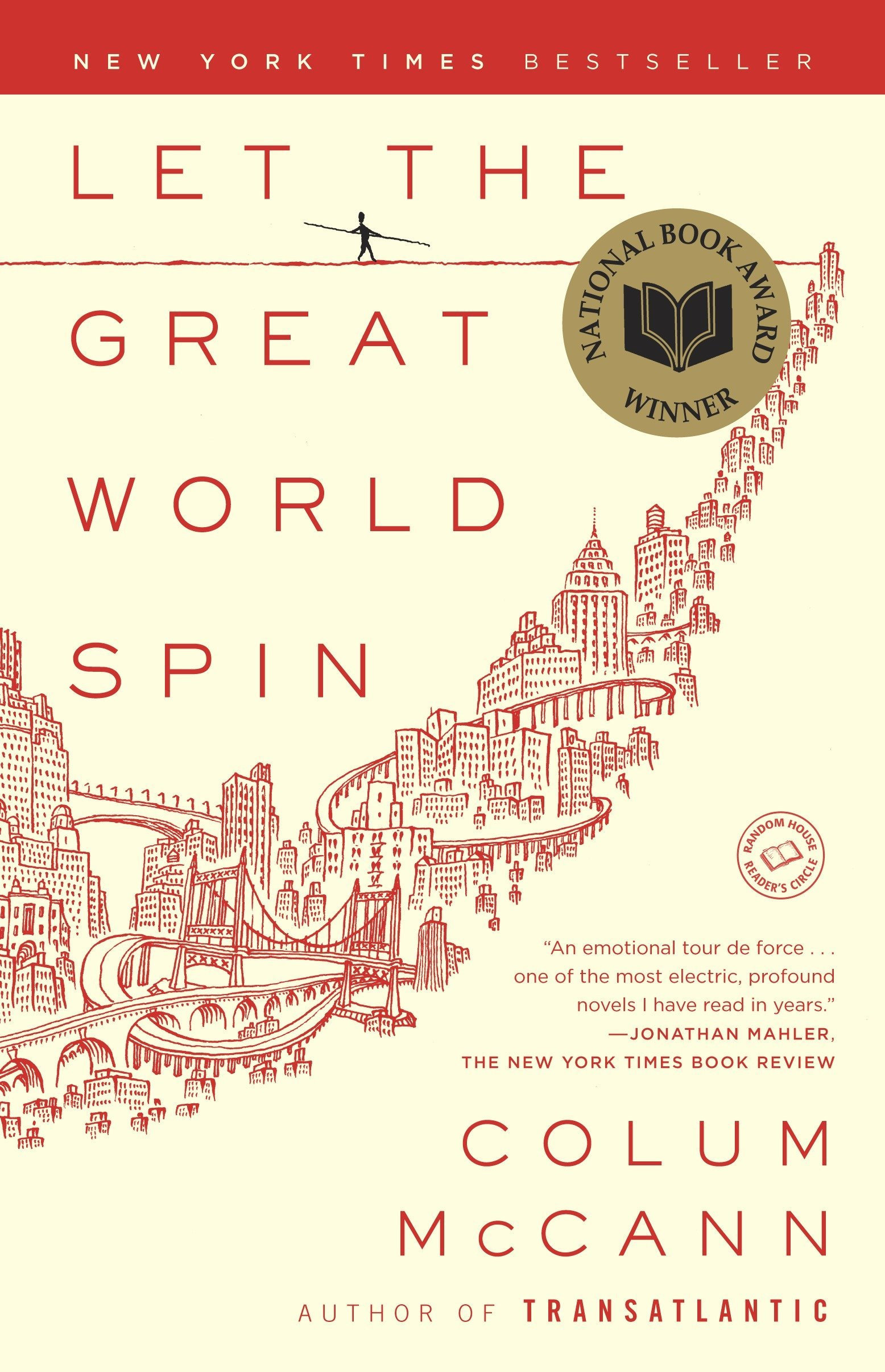 Let the Great World Spin: A Novel: McCann, Colum: 9780812973990:  Amazon.com: Books