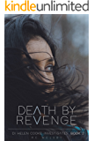 DEATH BY REVENGE: DI Helen Cooke Investigates. Book 2