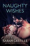 Naughty Wishes (Naughty Shorts Book 2)