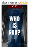 Who is God? (Finding God Book 1) (English Edition)