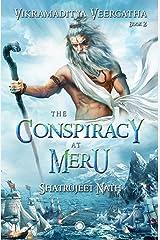 Vikramaditya Veergatha Book 2 - The Conspiracy at Meru Paperback
