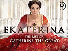 Ekaterina: The Rise of Catherine the Great S1